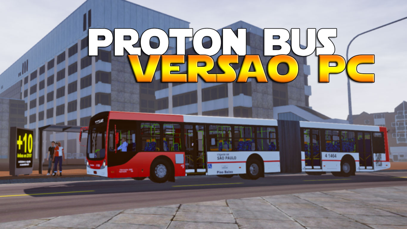 Download Proton Bus Simulator Versão PC!