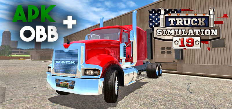 SAIU! Truck Simulation 19 – APK + OBB (DOWNLOAD)