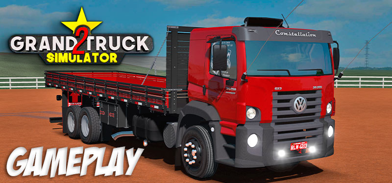 SAIU! Nova Gameplay Mostrando o VW Constellation no Grand Truck Simulator 2