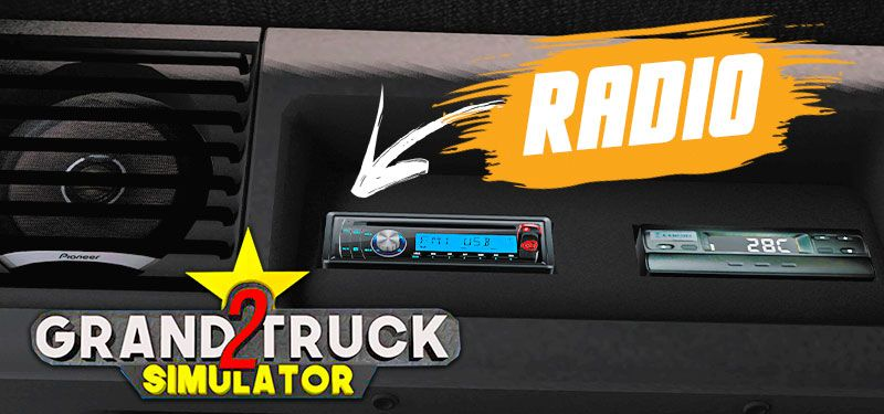 Confirmado Sistema de Rádio no Grand Truck Simulator 2!