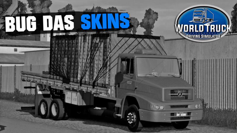 BUG DAS SKINS WORLD TRUCK DRIVING E WORLD BUS, ENTENDA O MOTIVO!
